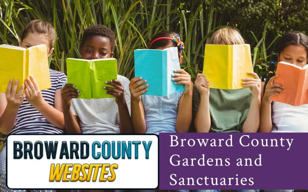 Broward County Gardens and Sanctuaries