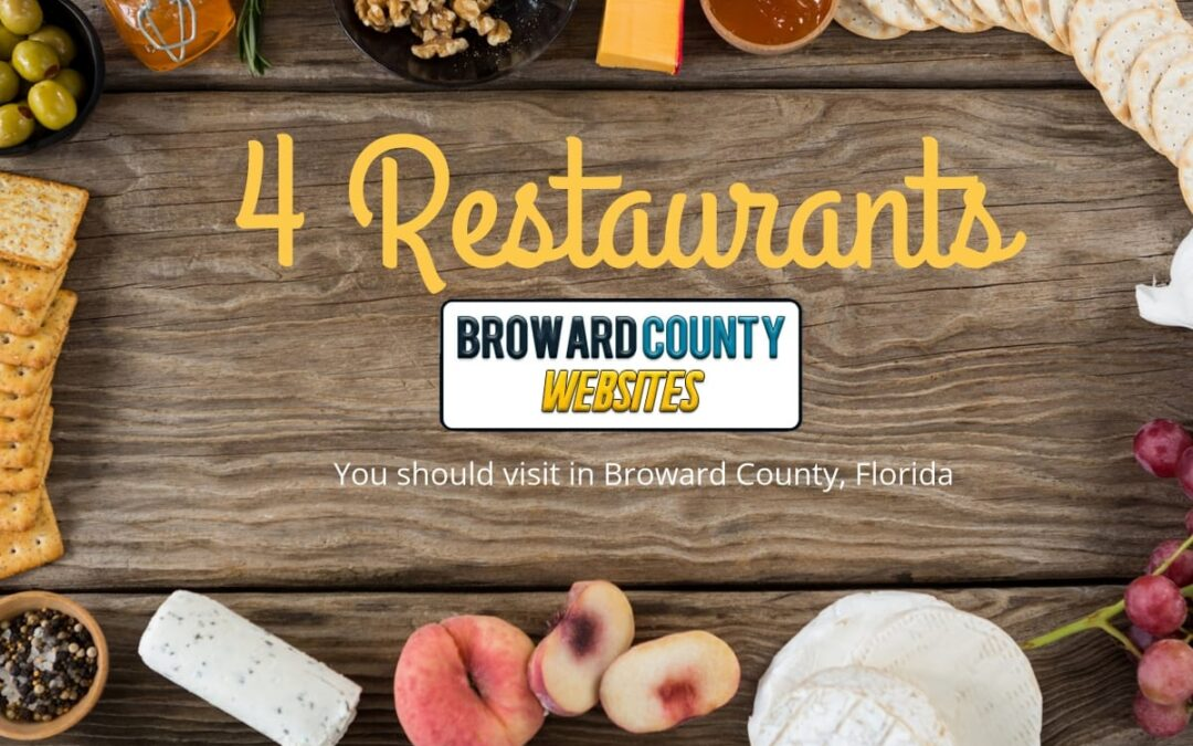 4 Broward County Restaurants to visit